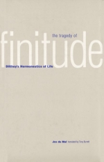 Recent review of 'Tragedy of Finitude. Dilthey's Hermeneutics of Life' (Yale UP)